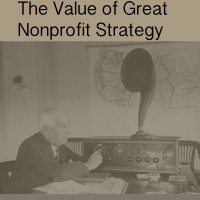 5 Ways Great Strategy Can Transform a Nonprofit